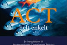 En ACT-bok för den som arbetar med samtal:ACT helt enkelt