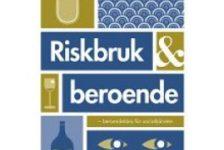 Riskbruk och beroende