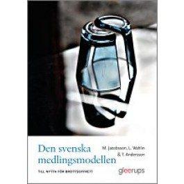 Den svenska medlingsmodellen – till nytta för brottsoffret?
