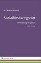 Socialförsäkringsrätt – om ersättning vid sjukdom