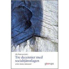 Tre decennier med socialtjänstlagen