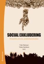 Social exkludering – perspektiv, process och problemkonstruktion