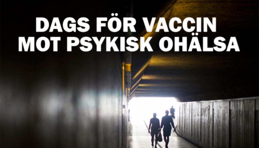 Dags för vaccin mot psykisk ohälsa